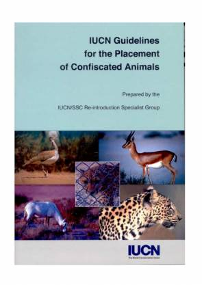IUCN Guidelines for the Placement of Confiscated Animals